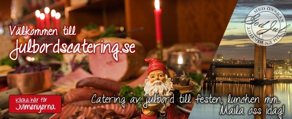 Välkomna till Julbordscatering.se – Vi levererar mat/festen hem till dig!